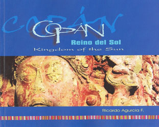 Cover of El Reino del Sol/Kingdom of the Sun, by Ricardo Agurcia F., photography by David Beyl (June, 2007)